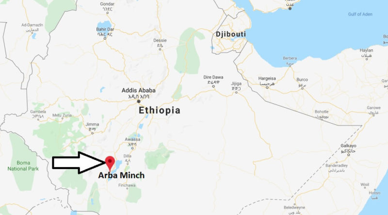 Where is Arba Minch Located? What Country is Arba Minch in? Arba Minch Map