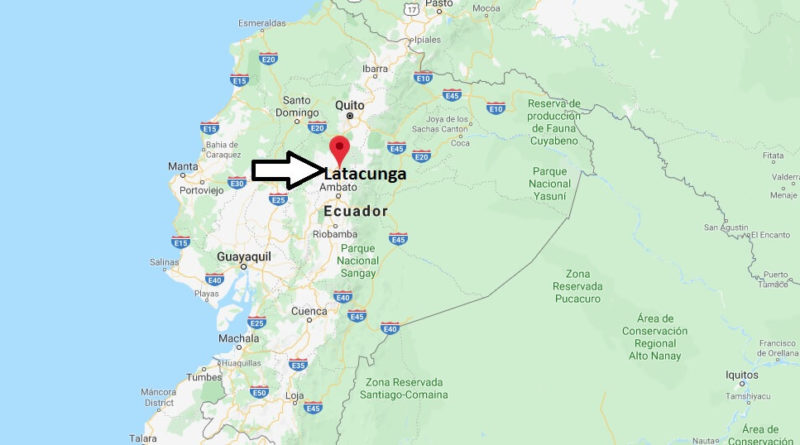 Where is Latacunga Located? What Country is Latacunga in? Latacunga Map
