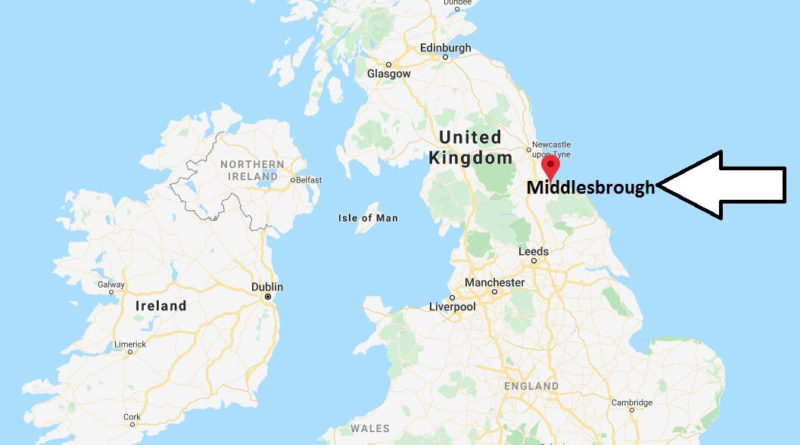 Where is Middlesbrough Located? What Country is Middlesbrough in? Middlesbrough Map