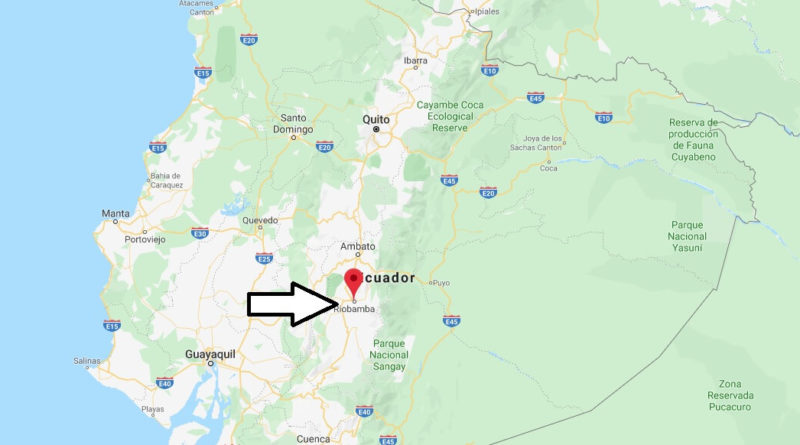 Where is Riobamba Located? What Country is Riobamba in? Riobamba Map