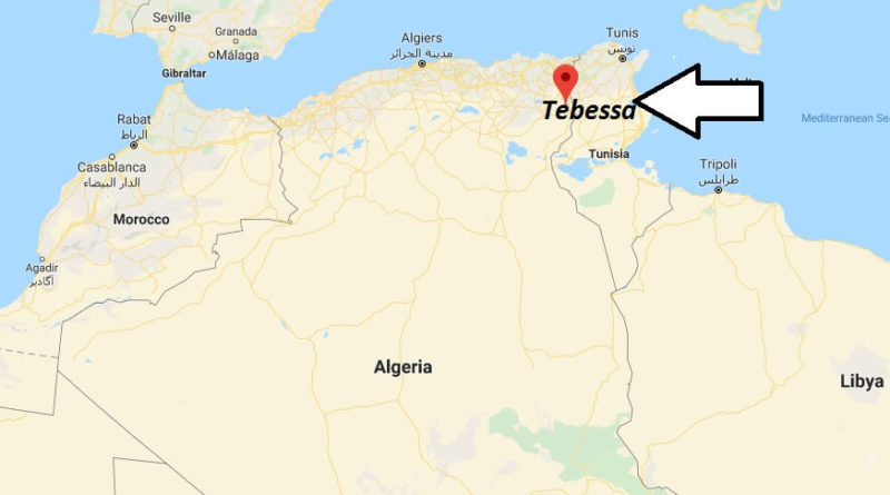 Where is Tebessa Located? What Country is Tebessa in? Tebessa Map