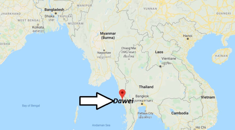 Where is Dawei Located? What Country is Dawei in? Dawei Map