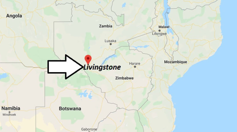 Where is Livingstone Located? What Country is Livingstone in? Livingstone Map