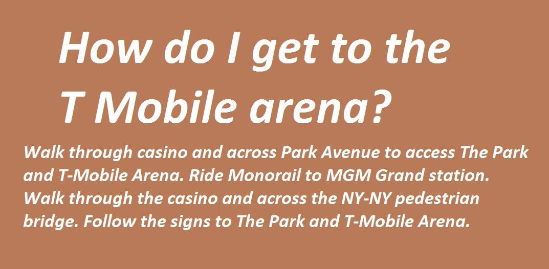 How do I get to the T Mobile arena