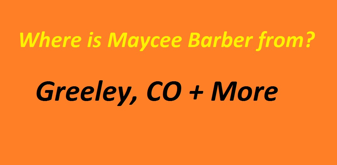 Where is Maycee Barber from