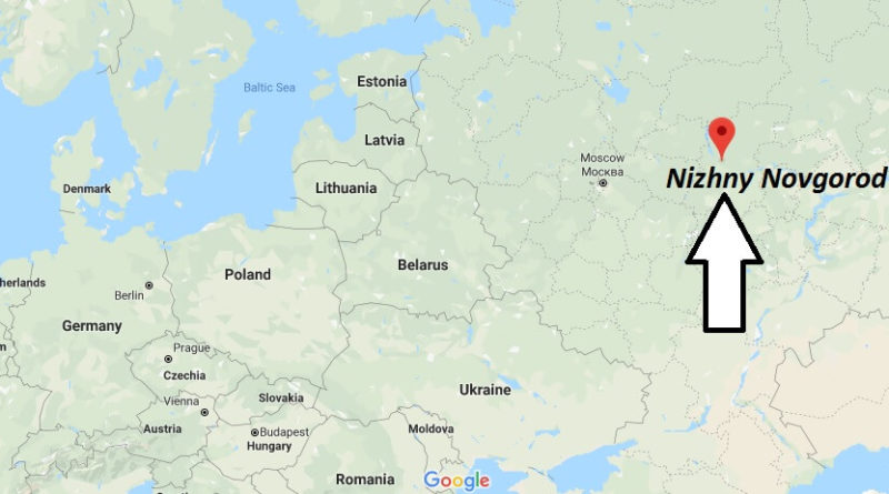Where is Nizhny Novgorod Located? What Country is Nizhny Novgorod in? Nizhny Novgorod Map