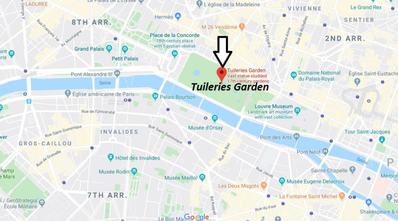 Where is Tuileries Garden Located? What Country is Tuileries Garden in? Tuileries Garden Map