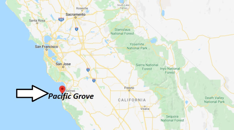 Where is Pacific Grove, California? What county is Pacific Grove in? Pacific Grove Map