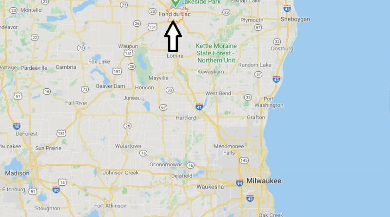Where is Fond du Lac, Wisconsin? What county is Fond du Lac Wisconsin in