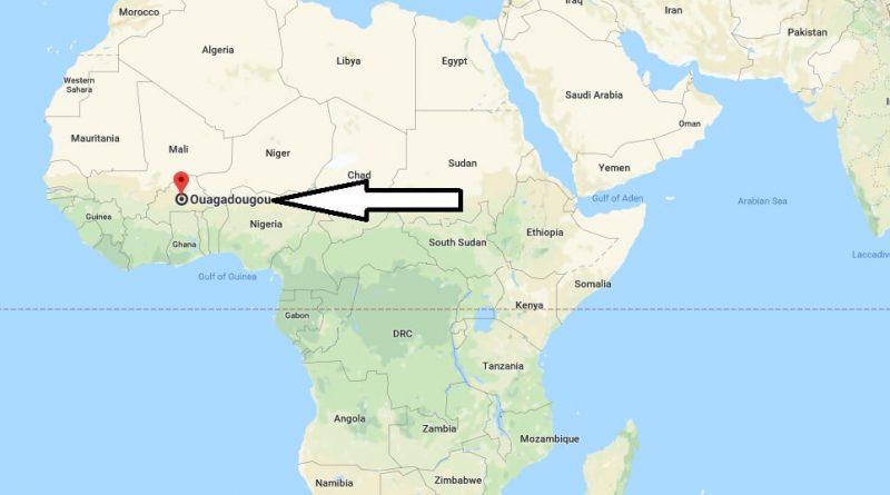 Where is Ouagadougou - What Country is Ouagadougou in - Ouagadougou Map