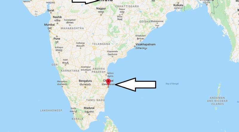Where is Chennai? What Country is Chennai in? Chennai Map