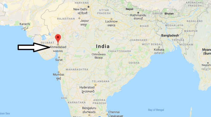 Where is Ahmedabad Located? What Country is Ahmedabad in? Ahmedabad Map