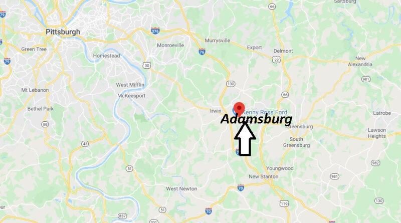 Where is Adamsburg Pennsylvania? Where is zip code 15611
