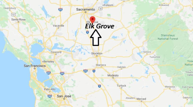 Where is Elk Grove California? What County is Elk Grove in