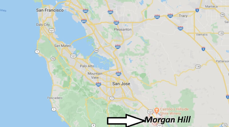 Where is Morgan Hill California? What County is Morgan Hill in