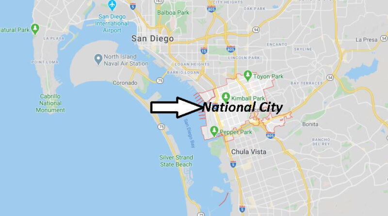 Where is National City California? What County is National City in
