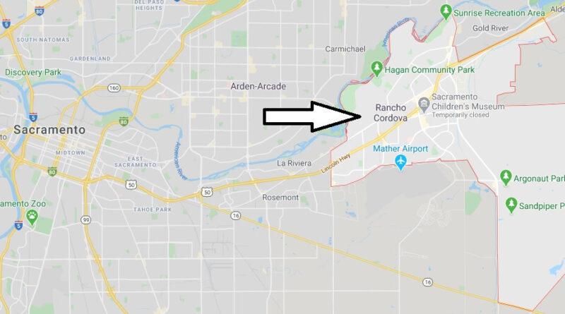 Where is Rancho Cordova California? What County is Rancho Cordova in