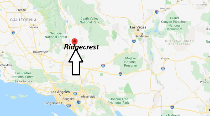 Where is Ridgecrest California? What County is Ridgecrest in