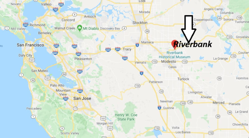 Where is Riverbank California? What County is Riverbank in