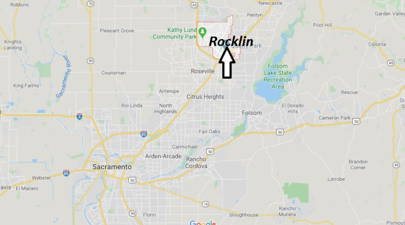 Where is Rocklin California? What County is Rocklin in